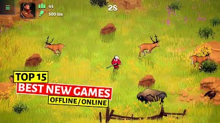 Top 15 Best Nęw Android & iOS Games May 2021