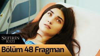 Sefirin Kızı 48. Bölüm Fragman