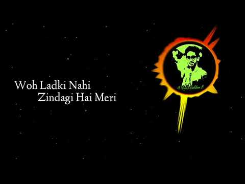Woh Ladki Nahi Zindagi Hai Mer Full Lyrics || Covered By Vicky  Singh ||