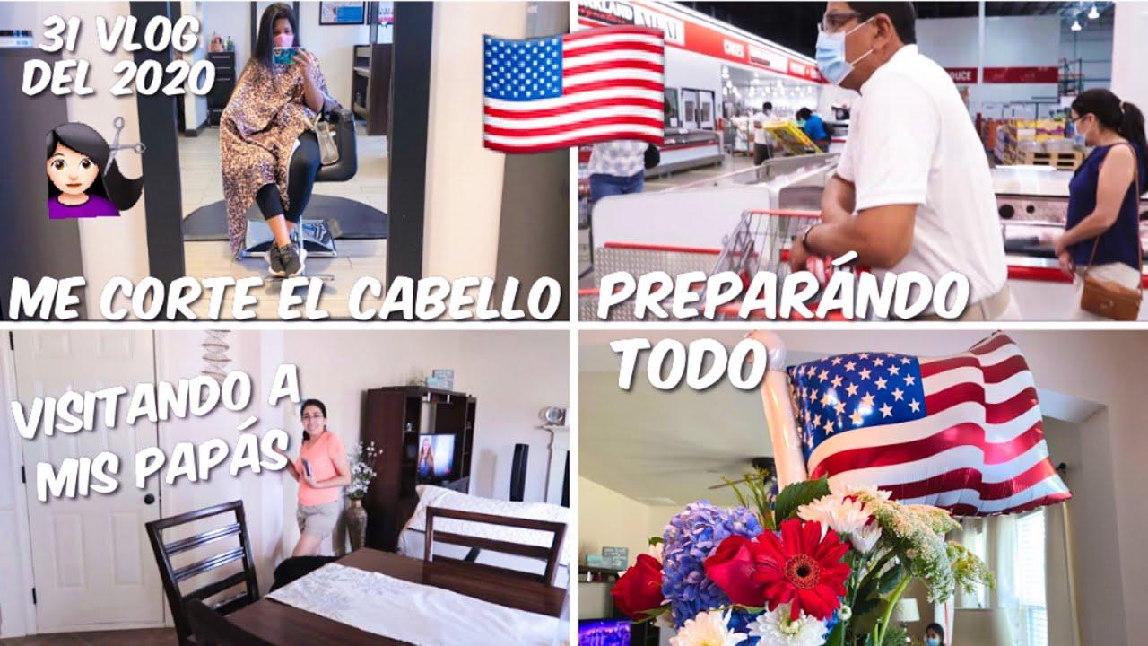 MI VIDA EN USA 🇺🇸 | ME CORTE EL CABELLO , PREPARATIVOS PARA EL 4 DE JULIO CON MIS PAPÁS