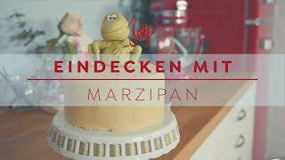 Eindecken mit Marzipan | Betty´s Sugar Dreams