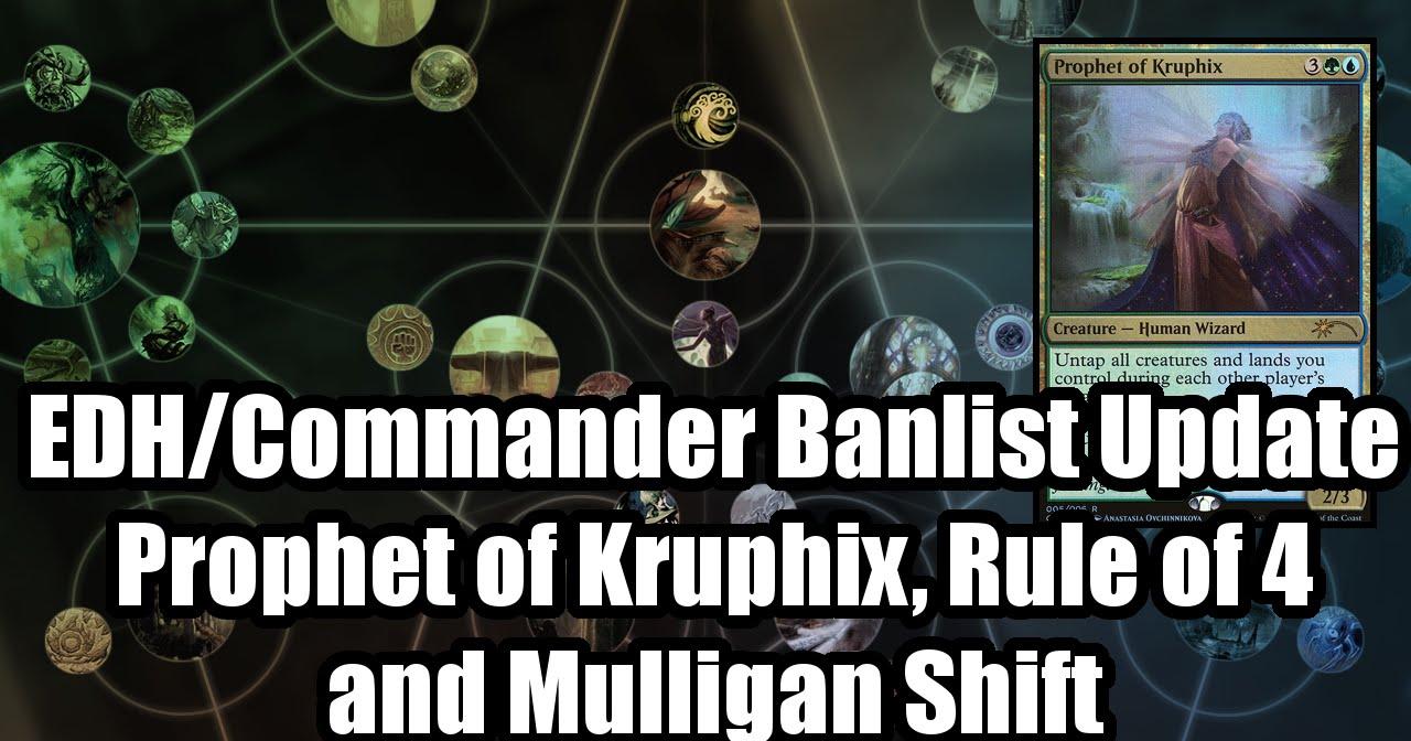 Edhcommander Update Prophet Of Kruphix Banned Mulligan Change