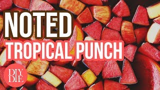 Tropical Punch [ Noted: Ep. 78 ] thumbnail