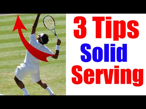 How To Hit a Tennis Serve | 3 Vital Tips on Serve in Tennis