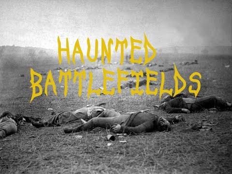 10 Most Haunted Battlefields