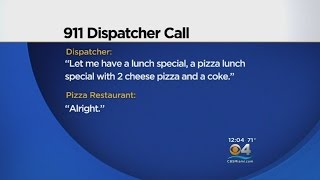 911 Operator Ignores Emergency Call For Pizza Order
