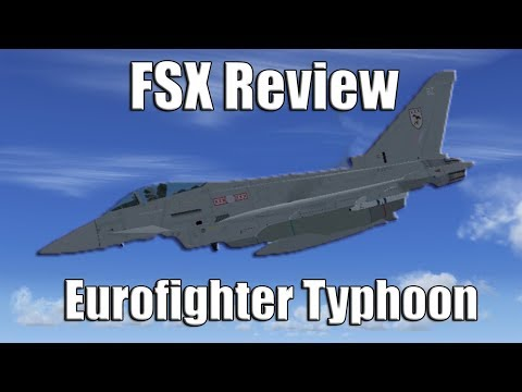 FSX Review: Eurofighter Typhoon by AlphaSim - YouTube