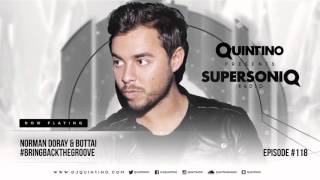 Quintino presents SupersoniQ Radio - Episode 118