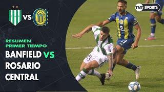 Resumen Primer tiempo: Banfield vs Rosario Central | Fecha 6 | Zona 3 - Copa Diego Armando Maradona