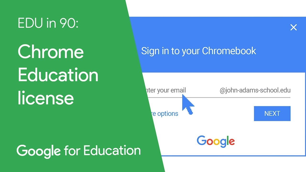 EDU in 90: Chrome Education license