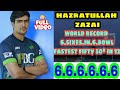 hazratullah zazai 6 sixes in 1 over  record  6 sixes in row