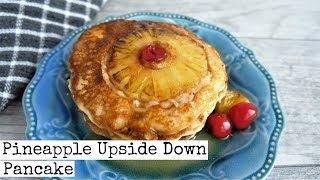 Delicious Pineapple Upside Down Pancakes | Vegan thumbnail