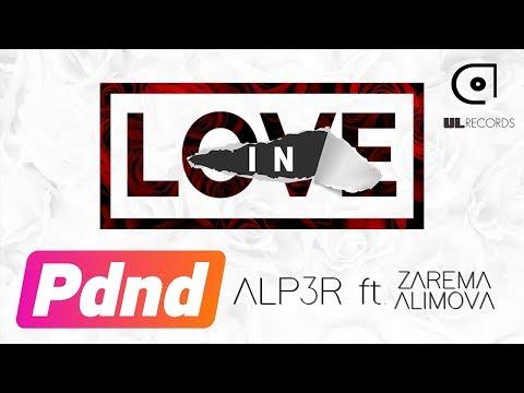 ALP3R ft. Zarema Alimova - In love (Lyric Video)