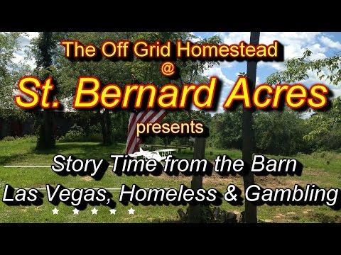 Story Time - Las Vegas, Homeless & a Gambling problem
