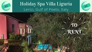 Holiday Villa Liguria | Holidays Liguria | Spa Villa Golfo dei Poeti | Vacanze Liguria | Luxury Home