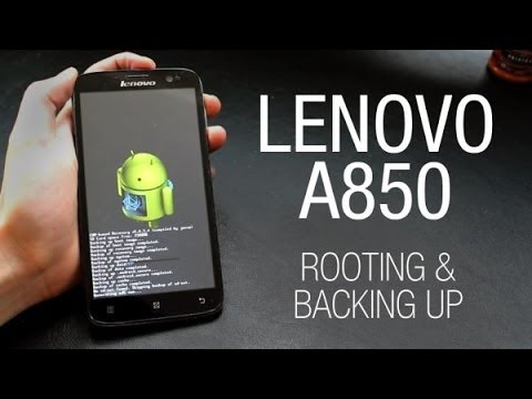 Lenovo A850 - Rooting and backup with a custom recovery