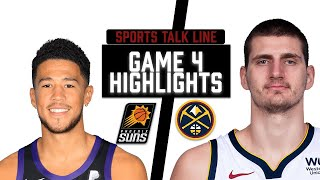 Suns Vs Nuggets HIGHLIGHTS Full Game | NBA Playoffs Game 4