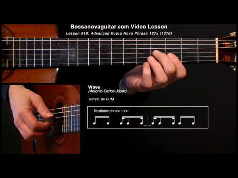 Wave Bossa Nova Guitar Lesson 18 Advanced Phrase 137x Youtube
