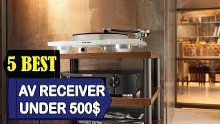 5 Best AV Receiver Under 500$ 2018 | Best AV Receiver Under 500$ Reviews | Top 5 AV Receiver  500$