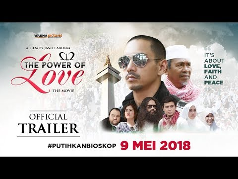 212 THE POWER OF LOVE - OFFICIAL TRAILER - TAYANG 09 MEI 2018