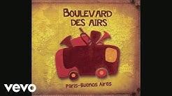 Boulevard des airs - Paris-Corbeil (Remix) (Audio)