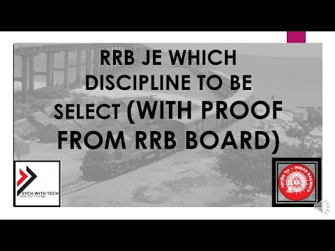RRB JE Which Discipline to be select (WITH PROOF From RRB Board)