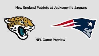 New England Patriots at Jacksonville Jaguars Week 2 | NFL Game Preview