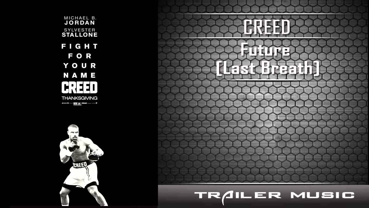 Download Creed TV spot #4 Song | Future - Last Breath
