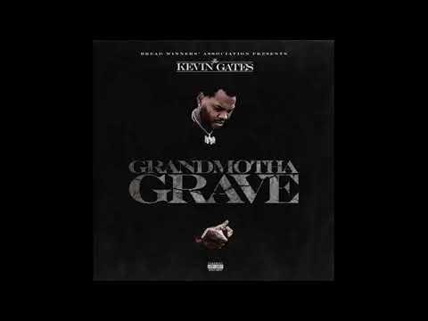 Kevin Gates – Grandmother Grave (Slowed)