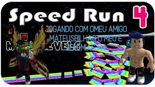 roblox:jogado [🌙MOON!] Speed Run 4 🌘 com o meu amigo mateus batista no roblox