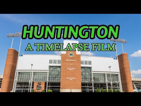Huntington, West Virginia A Timelapse Film