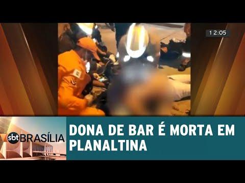 Dona de bar morre baleada em Planaltina | SBT Brasília 04/06/2018