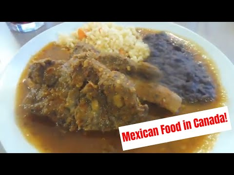 Mexican Food in Calgary, CANADA (Non-Tacos)