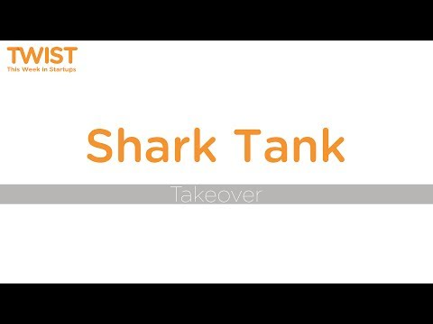 Shark Tank Takeover   TWIST #427