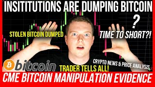 BITCOIN MANIPULATION BY CME?! STOLEN BITCOIN DUMPED! BITCOIN DUMP PRICE PREDICTION! BTC & ETH TA