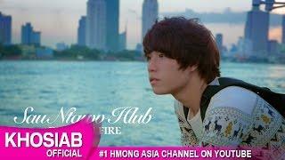 Sau Ntawv Hlub - Dragon Fire (Official Video) [HMOMG 2015-16]