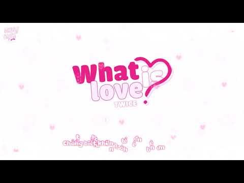 [VIETSUB] What Is Love? - TWICE
