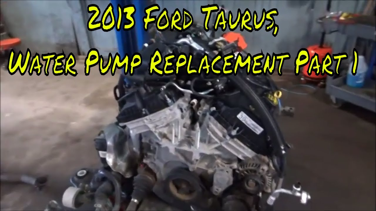 2013 Ford Taurus  Water Pump Replacement Part 1