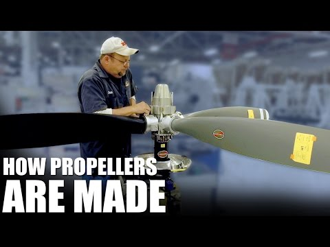 HOW PROPELLERS ARE MADE: Hartzell Propeller