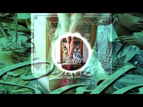 Lary Over X Amenazzy - Solo (SimpleMix) - DJ MATY ( EL MUECA ) 2017