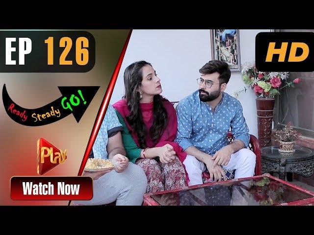 Ready Steady Go - Episode 126 | Play Tv Dramas | Parveen Akbar, Shafqat Khan | Pakistani Drama