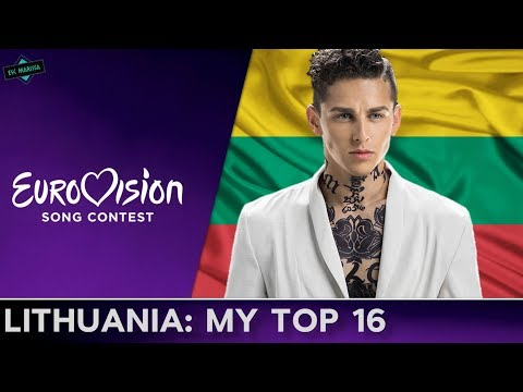 Lithuania In Eurovision: MY TOP 16 (2001-2017)