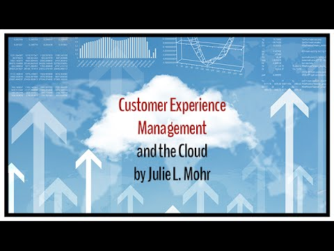 Customer Experience and the Cloud: Managing the Experience, Risks, and Challenges