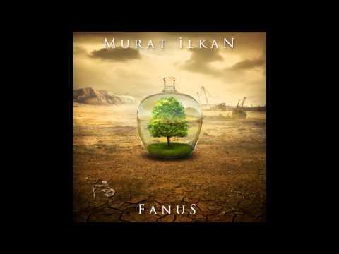 Murat İlkan - Sen Ve Ben