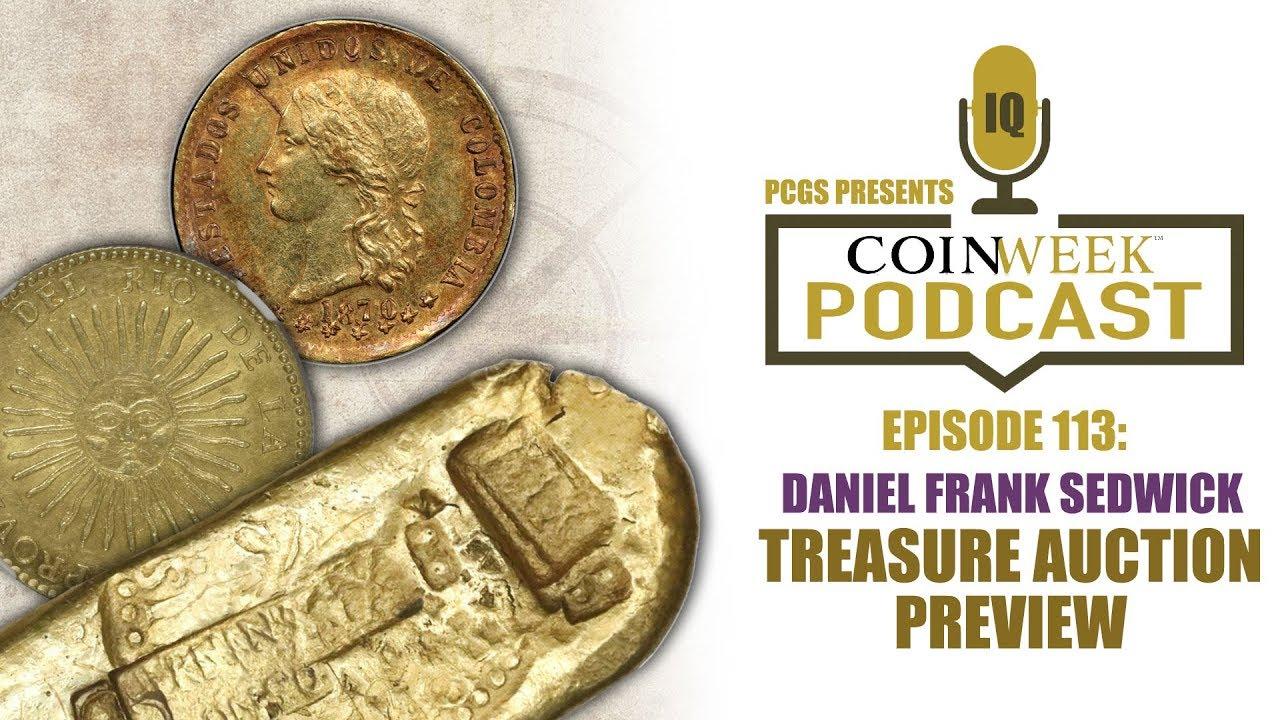 foto de CoinWeek Podcast #113: Daniel Frank Sedwick Treasure Auction ...
