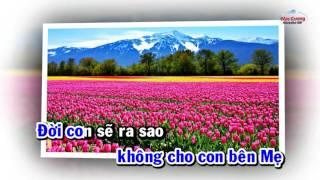 | Karaoke HD | Xin Đừng Bỏ Con Mẹ Ơi - Bảo An