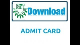KIIT ADMIT CARD RELEASED   B.TECH   LATERAL ENTRY   2018