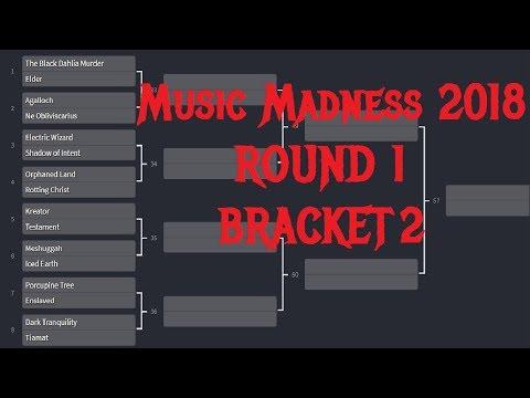 MUSIC MADNESS 2018 - ROUND 1 BRACKET 2