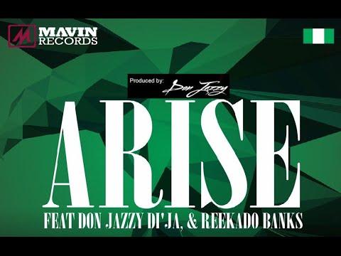 Mavins - Arise Ft. Don Jazzy x Di'Ja x Reekado Banks (OFFICIAL AUDIO 2014)