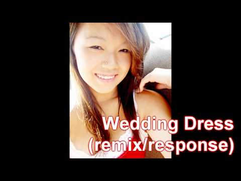 Selina Xiong - Wedding Dress (remix-response)
